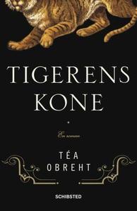 Tigerens kone (ebok) av Téa Obreht