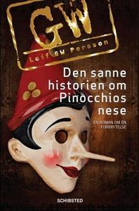 Den sanne historien om Pinocchios nese (ebok)