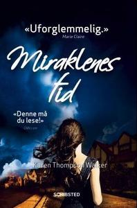 Miraklenes tid (ebok) av Karen Thompson Walke