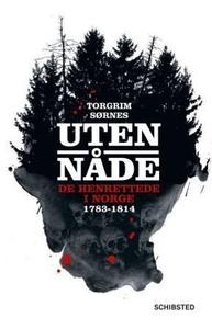 Uten nåde (ebok) av Torgrim Sørnes