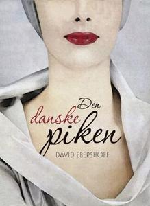 Den danske piken (ebok) av David Ebershoff