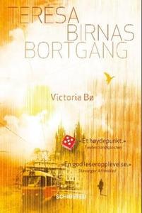 Teresa Birnas bortgang (ebok) av Victoria Bø