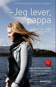 Jeg lever, pappa (ebok) av Siri Marie Seim Sø