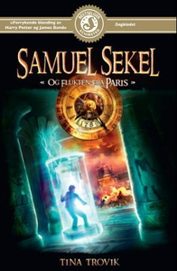 Samuel Sekel og flukten fra Paris (ebok) av T