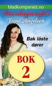 Bak låste dører (ebok) av Trine Angelsen