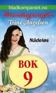 Nådeløs (ebok) av Trine Angelsen