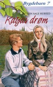 Katjas drøm (ebok) av Stein Aage Hubred