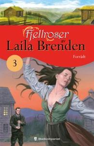 Forrådt (ebok) av Laila Brenden