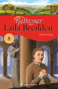 Gjenforening (ebok) av Laila Brenden