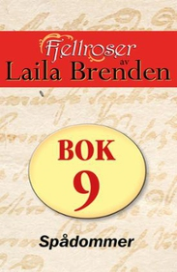 Spådommer (ebok) av Laila Brenden