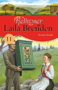 Uventet besøk (ebok) av Laila Brenden