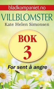 For sent å angre (ebok) av Kate Helen Simonse