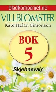 Skjebnevalg (ebok) av Kate Helen Simonsen