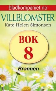 Brannen (ebok) av Kate Helen Simonsen