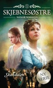 Skandalen (ebok) av Natalie Normann