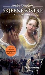 Drømmer og løgner (ebok) av Natalie Normann