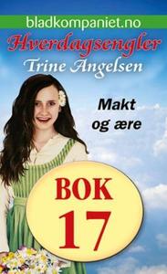 Makt og ære (ebok) av Trine Angelsen