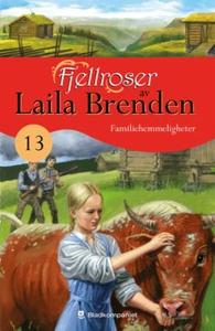 Familiehemmeligheter (ebok) av Laila Brenden