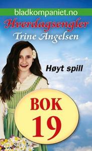 Høyt spill (ebok) av Trine Angelsen
