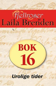 Urolige tider (ebok) av Laila Brenden