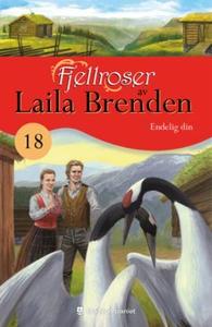 Endelig din (ebok) av Laila Brenden