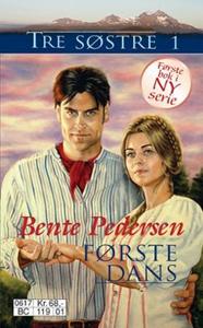 Første dans (ebok) av Bente Pedersen