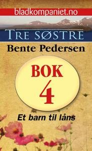 Et barn til låns (ebok) av Bente Pedersen