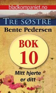 Mitt hjerte er ditt (ebok) av Bente Pedersen