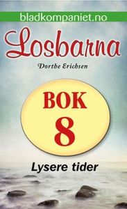 Lysere tider (ebok) av Dorthe Erichsen, Dorth