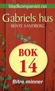 Bitre minner (ebok) av Bente Sandberg