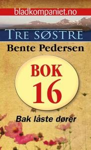 Bak låste dører (ebok) av Bente Pedersen