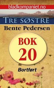 Bortført (ebok) av Bente Pedersen