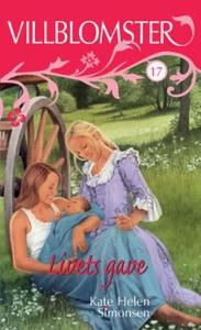 Livets gave (ebok) av Kate Helen Simonsen