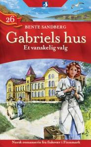 Et vanskelig valg (ebok) av Bente Sandberg