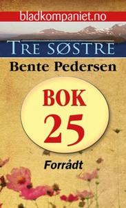 Forrådt (ebok) av Bente Pedersen