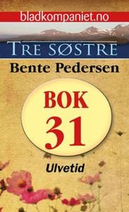 Ulvetid (ebok) av Bente Pedersen