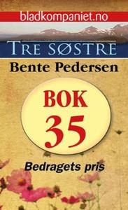 Bedragets pris (ebok) av Bente Pedersen