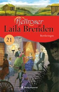 Bortføringen (ebok) av Laila Brenden