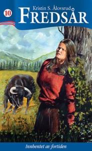 Innhentet av fortiden (ebok) av Kristin S. Ål