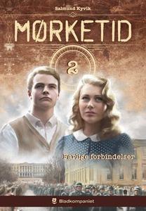 Farlige forbindelser (ebok) av Salmund Kyvik