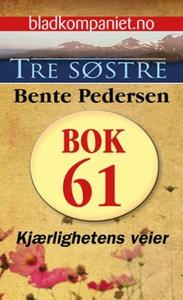 Kjærlighetens veier (ebok) av Bente Pedersen