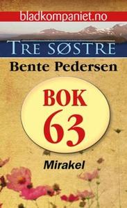 Mirakel (ebok) av Bente Pedersen