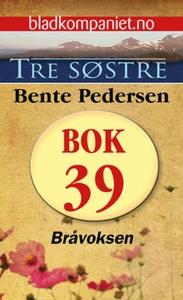 Bråvoksen (ebok) av Bente Pedersen