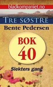 Slekters gang (ebok) av Bente Pedersen