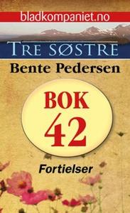 Fortielser (ebok) av Bente Pedersen