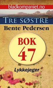 Lykkejeger (ebok) av Bente Pedersen