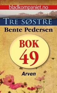 Arven (ebok) av Bente Pedersen