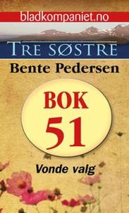 Vonde valg (ebok) av Bente Pedersen