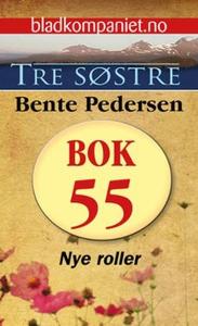 Nye roller (ebok) av Bente Pedersen