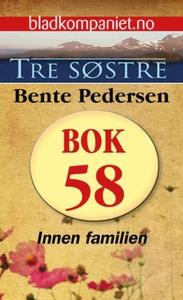 Innen familien (ebok) av Bente Pedersen